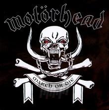 March Or Die - Motorhead