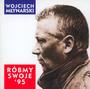 Róbmy Swoje '95 - Wojciech Młynarski