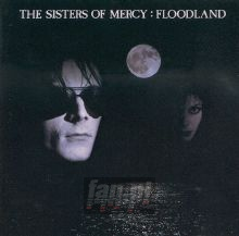 Floodland - The Sisters Of Mercy