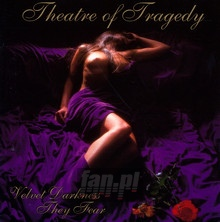 Velvet Darkness They Fear - Theatre Of Tragedy