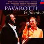 Pavarotti & Friends 2 - Luciano Pavarotti / Friends