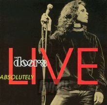 Absolutely Live - The Doors
