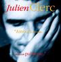 Amours Secretes,Passion Public - Julien Clerc