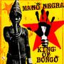 King Of Bongo - Mano Negra