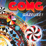 Gazeuse ! - Gong