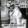 Some Old Bullshit - Beastie Boys