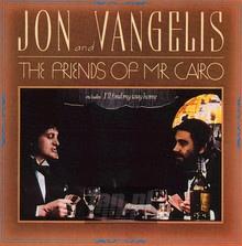Friends Of Mr.Cairo - Jon & Vangelis