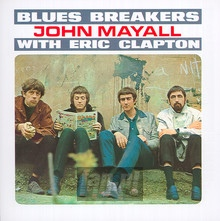 Bluesbreakers With Eric Clapton - John Mayall / The Bluesbreakers