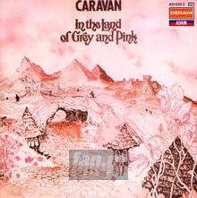 In The Land Of Grey & Pink - Caravan