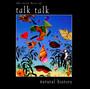 Natural History-Very Best Of - Talk Talk