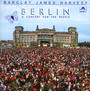 Berlin-A Concert For The People - Barclay James Harvest