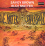 Blue Matter - Savoy Brown