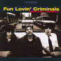 Come Find Yourself - Fun Lovin' Criminals