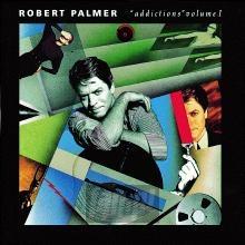 Addictions vol.1 - Robert Palmer