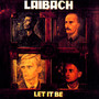 Let It Be - Laibach