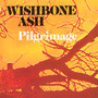 Pilgrimage - Wishbone Ash