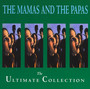 Collection - The Mamas and The Papas