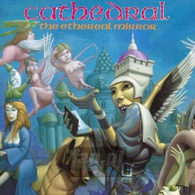 The Ethereal Mirror - Cathedral