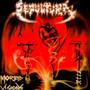 Morbid Vision/Bestial Devastation - Sepultura