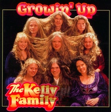 Growin' Up - Kelly Family
