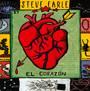 El Corazone - Steve Earle