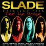 Greatest Hits: Feel The Noize - Slade