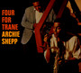 Four For Trane - Archie Shepp