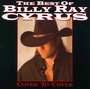 Cover To Cover - The Best Of - Billy Ray Cyrus