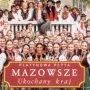 Ukochany Kraj - Mazowsze