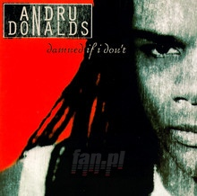 Damned If I Don't - Andru Donalds