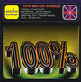 100% British Remixed - 100% British Remixed