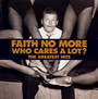 The Best: Who Cares A Lot - Faith No More