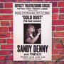 Gold Dust - Live - Sandy Denny