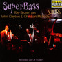 Super Bass-Live At Sculler's - Ray  Brown Trio