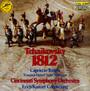 Tchaikovsky: 1812 Overture, C - Erich Kunzel / Cincinnati Pops