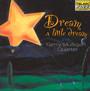Dream A Little Dream - Gerry Mulligan