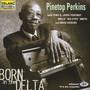 Born In The Delta - Pinetop Perkins / Portnoy / Smith