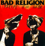 Recipe For Hate - Bad Religion