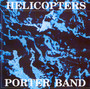 Helicopters - John Porter