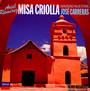 Ramirez: Misa Criolla - Jose Carreras