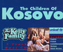 The Children Of Kosovo - Kelly Family