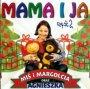Mama I Ja vol.2 - Miś I Margolcia