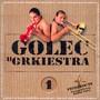 Golec Uorkiestra - Golec Uorkiestra