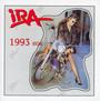 1993 - Ira