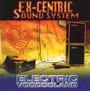 Electric Voodooland - ex-Centric Sound System