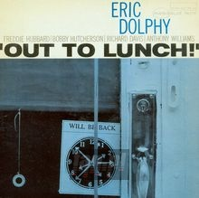 Out To Lunch - Eric Dolphy