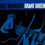 Idle Moments - Grant Green