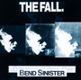 Bend Sinister - The Fall