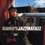 Jazzmatazz 3: Streetsoul - Guru