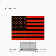 Songs From An American Movie 2 - Everclear